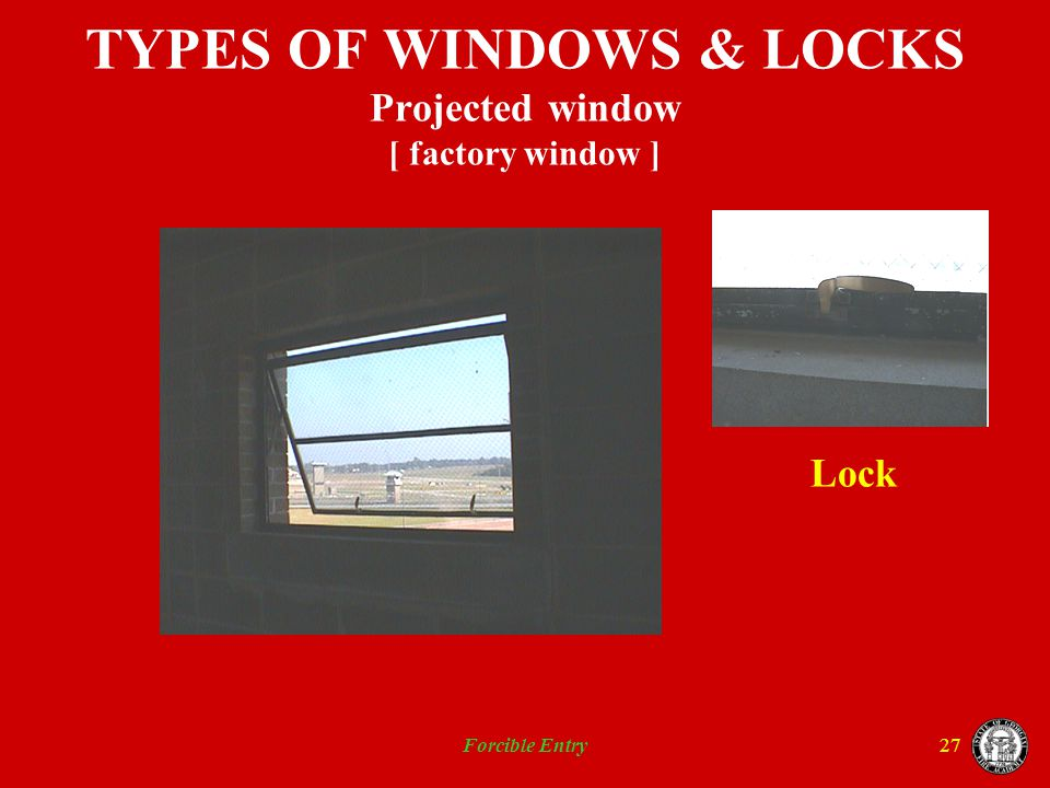 TYPES OF WINDOWS & LOCKS Projected window [ factory window ]